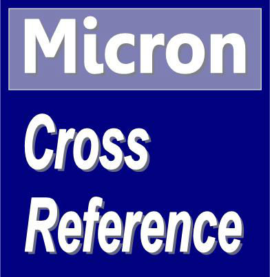 Micron Cross Reference